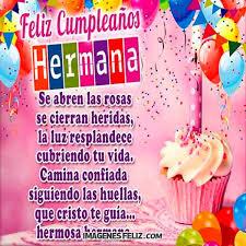 imagenes de feliz cumpleaños hermana en cristo feliz cumpleaños hermana imágenes frases bonitas img draggable