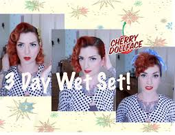 wetset hair styles vintage hair wet set for 3 days in 3 ways by cherry dollface