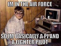 Airforce Memes - basically in the airforce navy memes clean mandatory fun