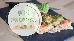 comment cuisiner le chou romanesco recette quiche chou romanesco et saumon