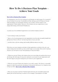 how to do a business plan template u2013 achieve your goals