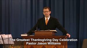 2016 10 08 the greatest thanksgiving day celebration pastor jason