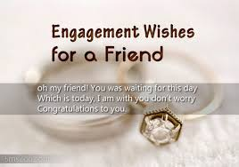 congratulate engagement engagement wishes for a friend engagement sms