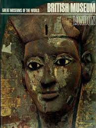 british museum london great museums of the world art ebook