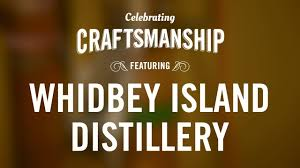 celebrating craftsmanship whidbey island distillery on vimeo
