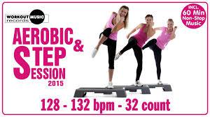 aerobic u0026 step 2015 60 min non stop music 128 132 bpm 32