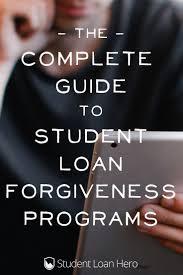 the complete list of student loan forgiveness programs finances