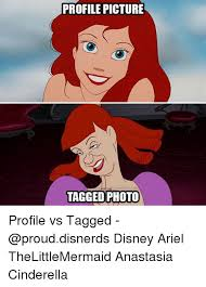 Ariel Meme - profile picture tagged photo profile vs tagged disney ariel