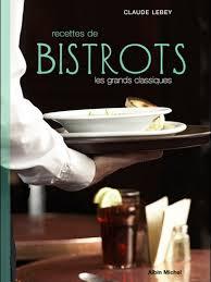 livre cuisine bistrot livre de cuisine recettes de bistrots cuisine plurielles fr