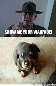 War Face Meme - show me your warface 2 by kickassia meme center