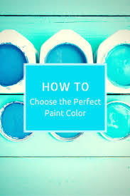expert tips for choosing the perfect paint color