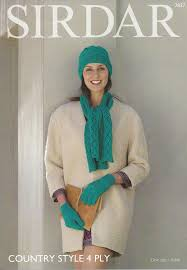 sirdar country style 4ply 7837 hat scarf u0026 gloves knitting pattern