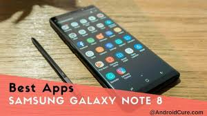 best apps 50 best apps for samsung galaxy note 8