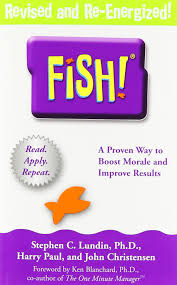fish a proven way to boost morale and improve results stephen c