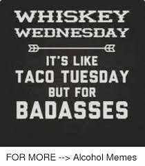 Memes Alcohol - 25 best memes about alcohol memes alcohol memes