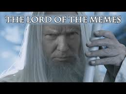 Lord Of The Memes - the lord of the memes donald trump makes middle earth great again