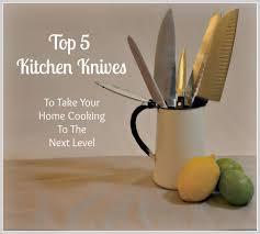 top 5 kitchen knives 2016 kitchen ideas u0026 designs
