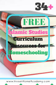 free homeschool curriculum resources archives money 34 free islamic studies curriculum resources for homeschooling