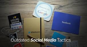 si e social but 5 social media tactics that no longer work