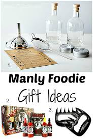 Foodie Gifts Gift Ideas Your Man Will Love Home Made Interest
