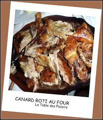 comment cuisiner le canard entier canard rôti au four la table des plaisirs