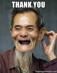 Meme Chinese - thank you old chinese man meme generator