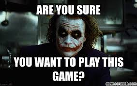 Want To Play A Game Meme - image gif