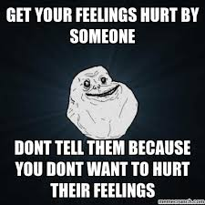 Hurt Feelings Meme - feelings