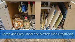 Organizing Under Kitchen Sink by Cheap And Easy Under The Kitchen Sink Organizing U2013 Passion For