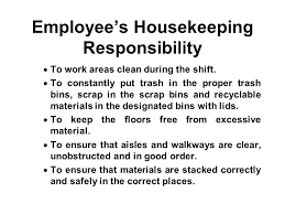 housekeeping good housekeeping is the foundation of a safe