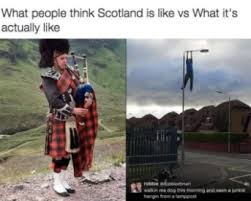 Funny Scottish Memes - 34 funniest scottish memes page 5 thedailyquicky com