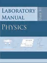 class xii physics lab manual lens optics electrical