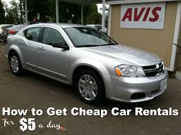 rentals for how to get cheap car rentals for 5 a day