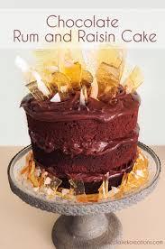 chocolate rum and raisin cake claire k creations