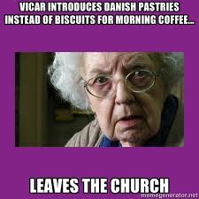Church Memes - danish pastries at church what will they think of next