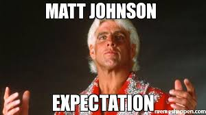 matt johnson expectation meme custom 25885 memeshappen