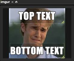 Meme Writing Generator - imgur caption generator impact know your meme