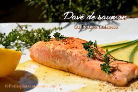 cuisiner pave de saumon recette de pavé de saumon au beurre noisette petits plats entre amis
