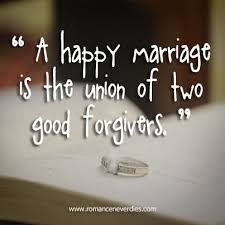happy marriage quotes a happy marriage is the union of two forgivers golfian
