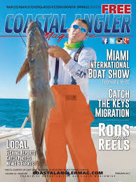 coastal angler magazine feb naples by coastal angler magazine