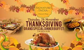 signature india thanksgiving special buffet on thursday friday