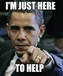 The Help Meme - meme maker im just here to help to help