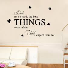 wall sticker best thing online for sale don try hard the best things will come when you least expect them wall quote decal stickers heartword lettering murals