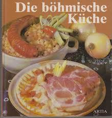 böhmische küche landeruns hütte böhmische küche deutschsprachige kochbücher