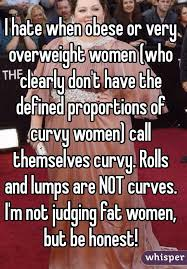 Fat Women Meme - i hate when obese or very overweight women who clearly don t have