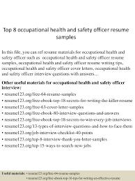 Safety Resume Sample by Top8occupationalhealthandsafetyofficerresumesamples 150516101459 Lva1 App6891 Thumbnail 4 Jpg Cb U003d1431771346