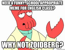 Funny English Memes - need a funny school appropriate meme for english class why not