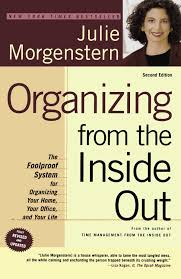 Most Organized Home In America Organizing From The Inside Out Second Edition The Foolproof