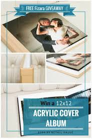 12x12 Photo Album Fizara Giveaway Win A 12x12 Acrylic Cover Photo Album Worth