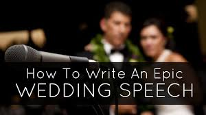 how to write a wedding speech how to write your best man speech
